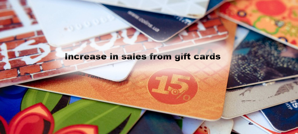 Increase in sales from gift cards